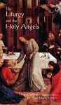 The Liturgy and the Holy Angels