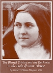 The Blessed Trinity and the Eucharist  in Light of St. Therese