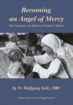 Becoming and Angel of Mercy