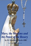 Mary, the Muslims and the Power of the Rosary