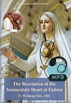 Revelation of the Immaculate Heart at Fatima - All 2 Conferences - MP3