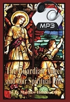The Guardian Angel and our Spiritual Life - ALL 2 Conferences - MP3