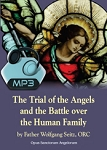 Trial of the Angels and Battle Over the Human Family - All 2 Conferences - MP3