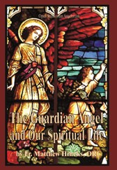 The Guardian Angel and our Spiritual Life