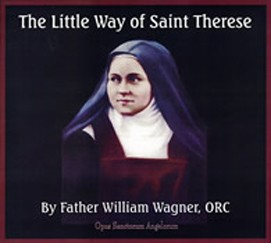 The Little Way of Saint Therese