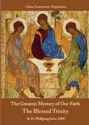 The Greatest Mystery of our Faith: The Blessed Trinity
