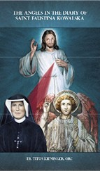 The Angels in the Diary of St. Faustina