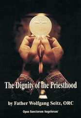 The Dignity of the Priesthood